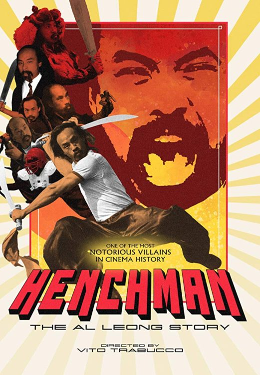 Henchman: The Al Leong Story (2018, dir. Vito Trabucco)