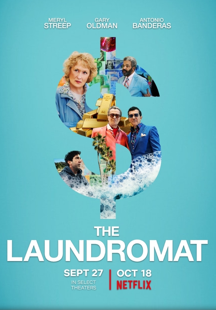 The Laundromat (2019, dir. Steven Soderbergh)
