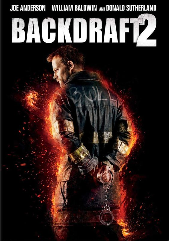 Backdraft 2 (2019, dir. Gonzalo López-Gallego)
