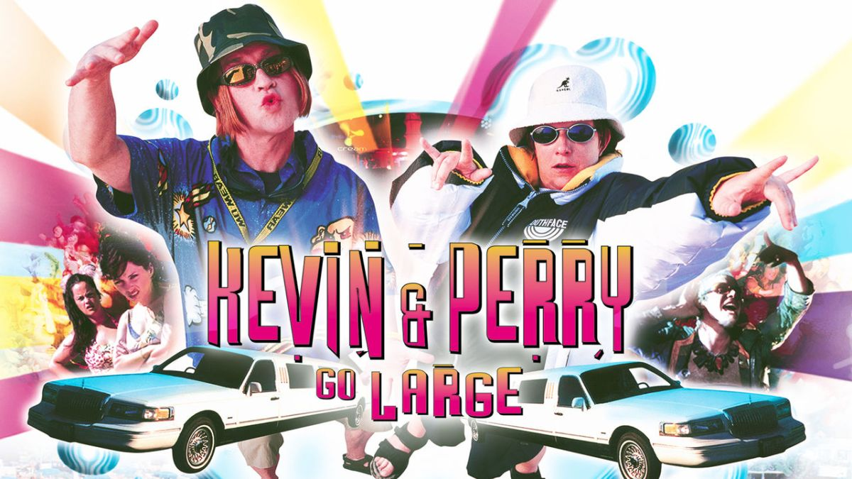 Kevin and Perry Go Large (2000, dir. Ed Bye)