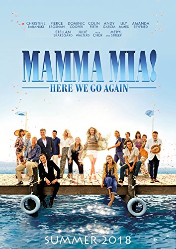 Mamma Mia! Here We Go Again (2018, dir. Ol Parker)