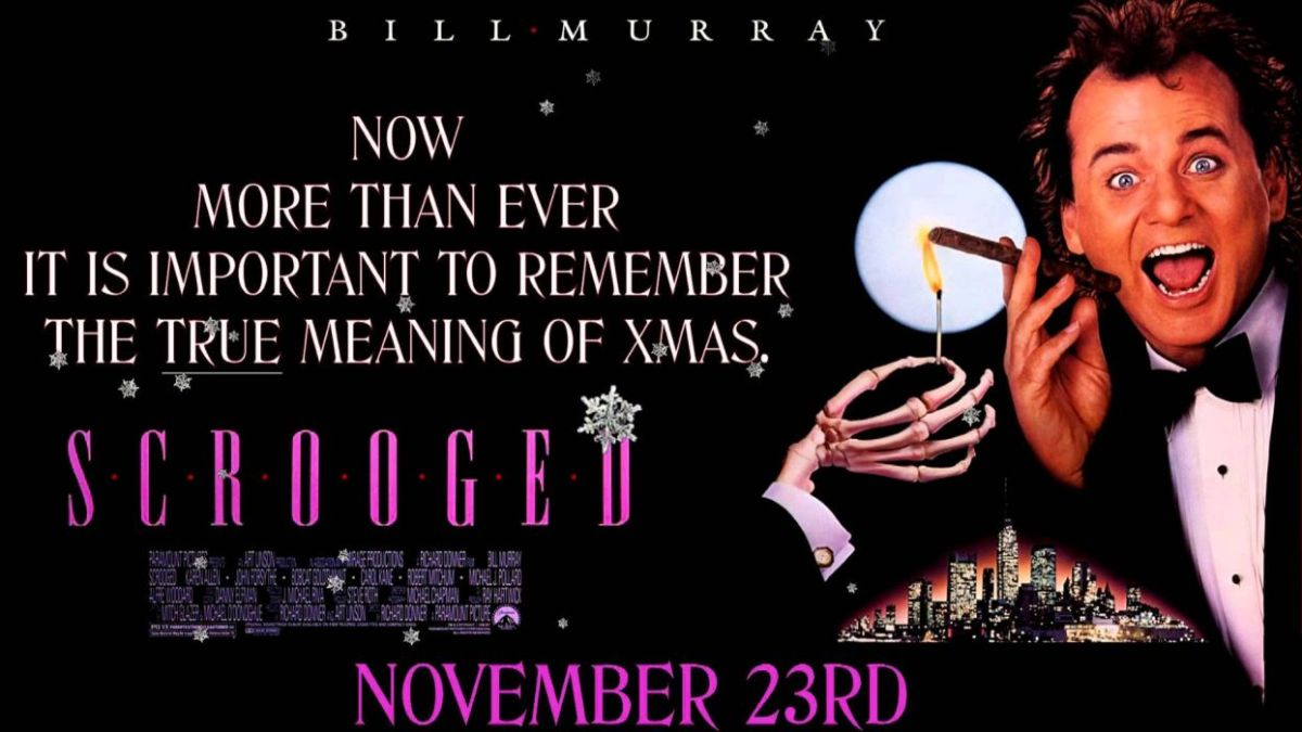 Scrooged (1988, dir. Richard Donner)