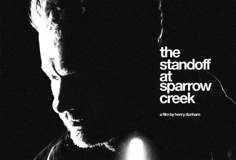 The Standoff at Sparrow Creek (2018, dir. HenryDunham)