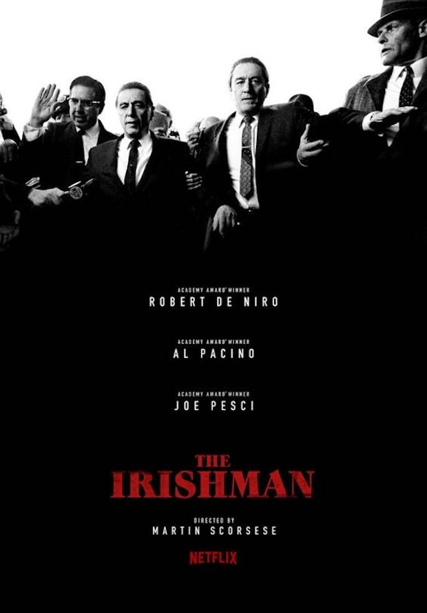 The Irishman [AKA I Heard You Paint Houses] (2019, dir. Martin Scorsese)