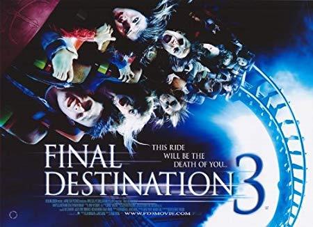 Final Destination 3 (2006, dir. JamesWong)