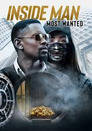 Inside Man: Most Wanted (2019, dir. MJ Bassett)