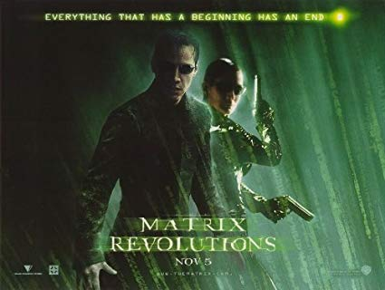 Matrix Revolutions [AKA The Matrix: Revolutions] (2003, dir. The Wachowskis)