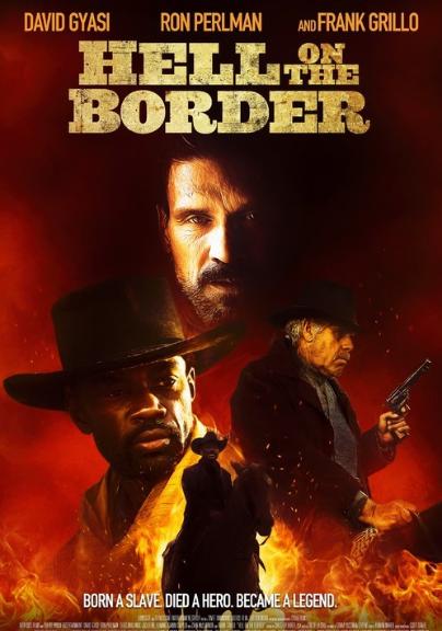 Hell on the Border (2019, dir. WesMiller)