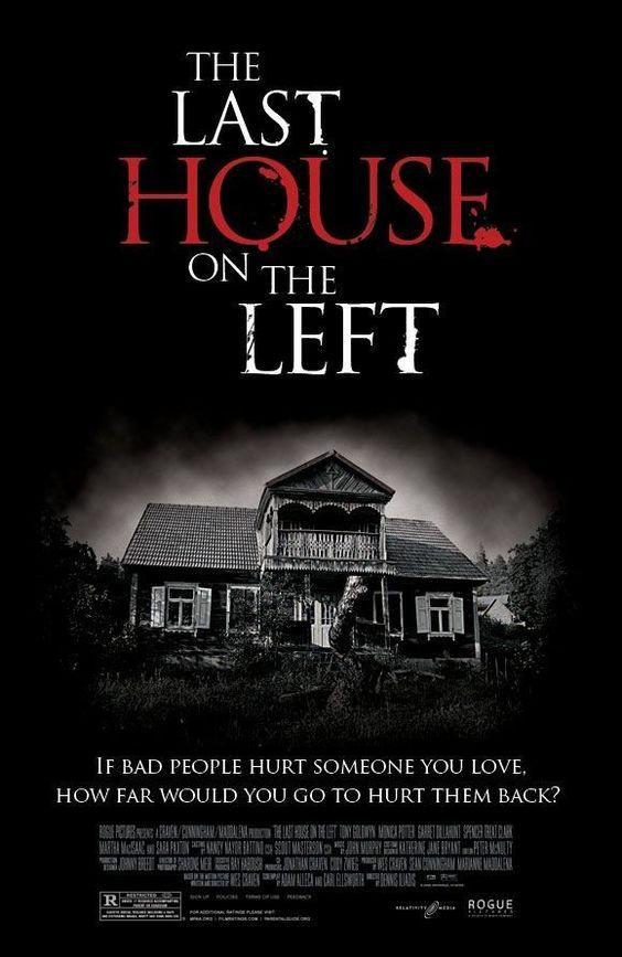 The Last House on the Left (2009, dir. DennisIliadis)