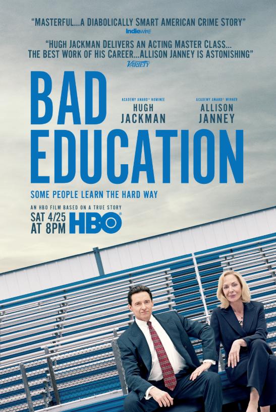 Bad Education (2020, dir. CoryFinlay)