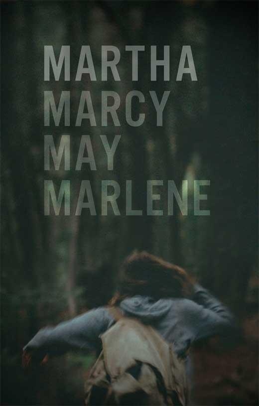 Martha Marcy May Marlene (2011, dir. SeanDurkin)