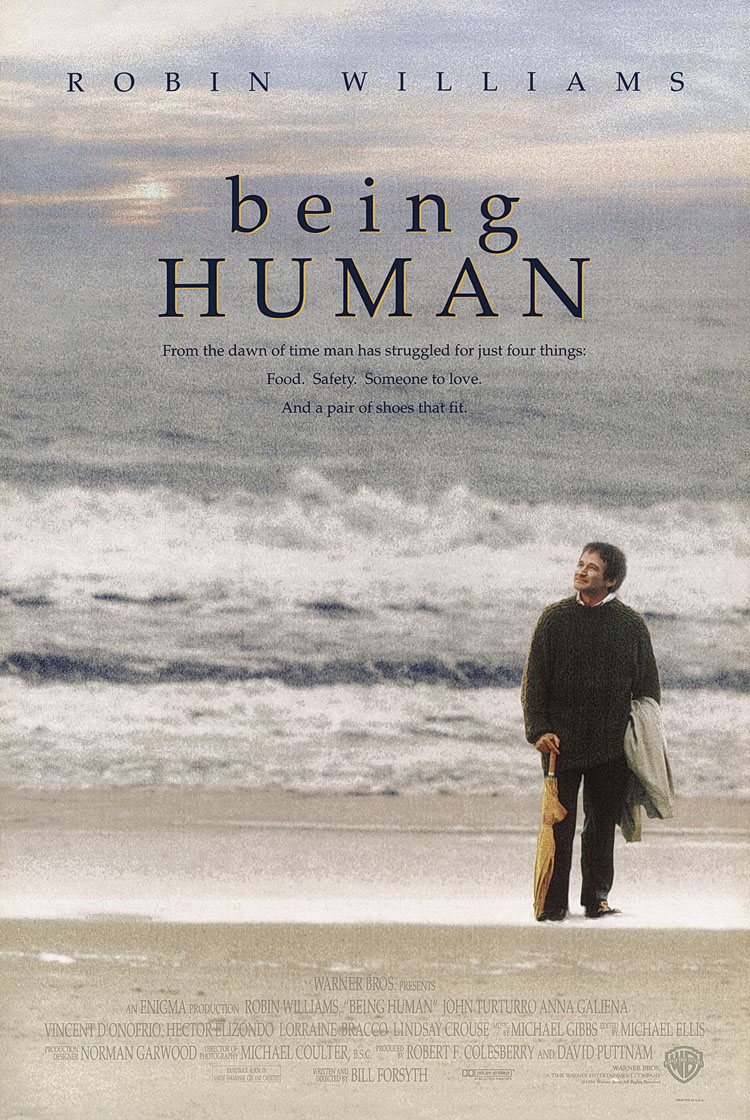 Being Human (1994, dir. BillForsyth)