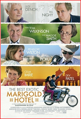 The Best Exotic Marigold Hotel (2011, dir. John Madden)