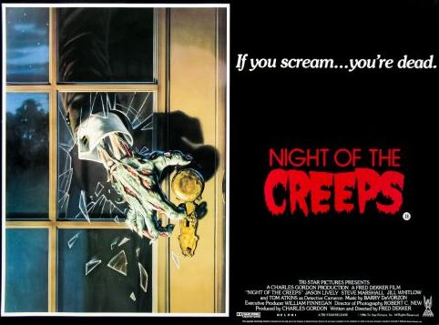 Night of the Creeps (1986, dir. FredDekker)