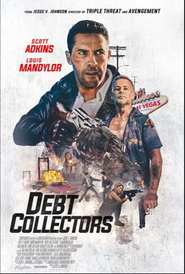 The Debt Collector 2 [AKA Debt Collectors] (2020, dir. Jesse V Johnson)