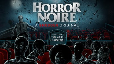Horror Noire: A History of Black Horror (2019, dir. Xavier Burgin)