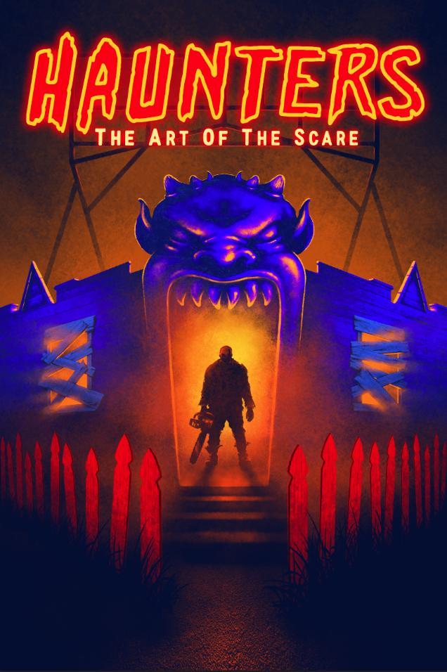 Haunters: The Art of the Scare (2017, dir. JonSchnitzer)