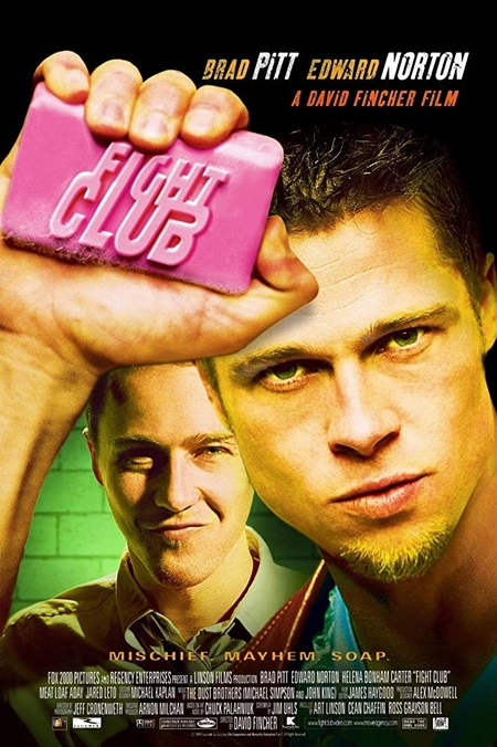 Fight Club (1999, Dir. David Fincher)
