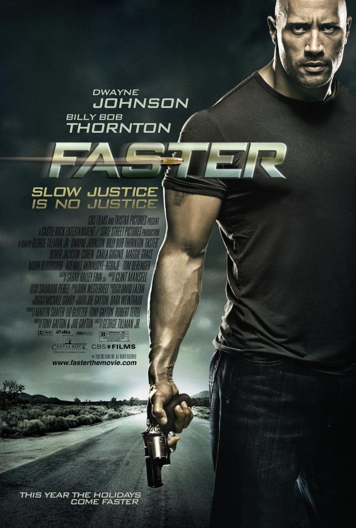 Faster (2010, Dir. George TillmanJr.)