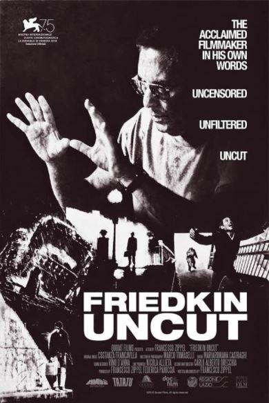 Friedkin Uncut (2020, dir. FrancescoZippel)