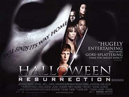 Halloween: Resurrection (2002, dir. Rick Rosenthal)