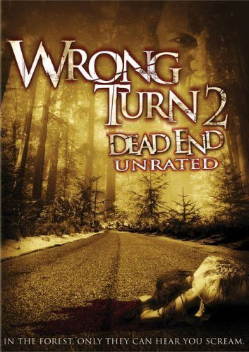 Wrong Turn 2: Dead End (2007, dir. Joe Lynch)
