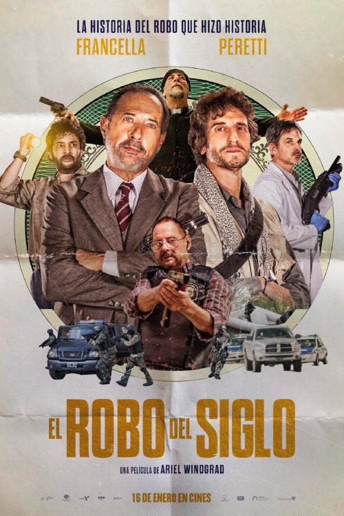 El Robo del Siglo [AKA The Heist of the Century] (2020, dir. ArielWinograd)