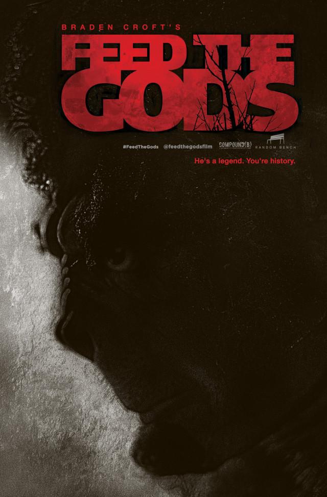 Feed The Gods [AKA Braden Croft's Feed The Gods] (2014, dir. BradenCroft)