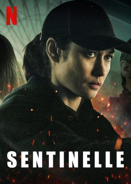 Sentinelle (2021. dir. JulienLeClercq)