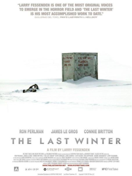 The Last Winter (2006, dir. Larry Fessenden)