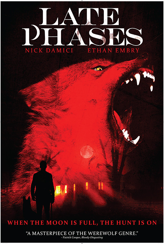 Late Phases [AKA Night of the Wolf] (2014, dir. Adrián GarcíaBogliano)