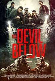 The Devil Below (2021, dir. BradleyParker)