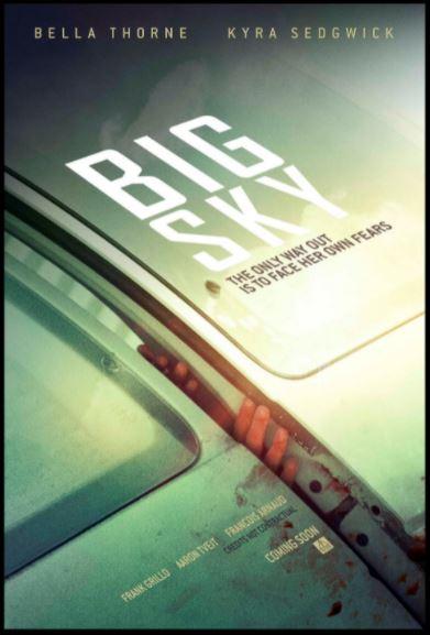 Big Sky (2015, dir. Jorge MichelGrau)