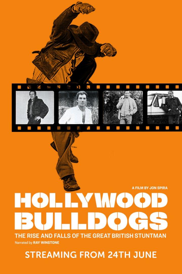 Hollywood Bulldogs: The Rise and Falls of the Great British Stuntman (2021, dir. JonSpira)