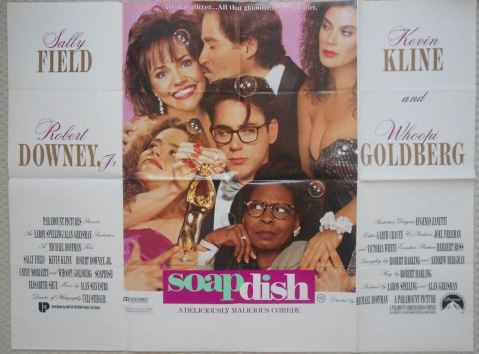 Soapdish (1991, dir. MichaelHoffman)