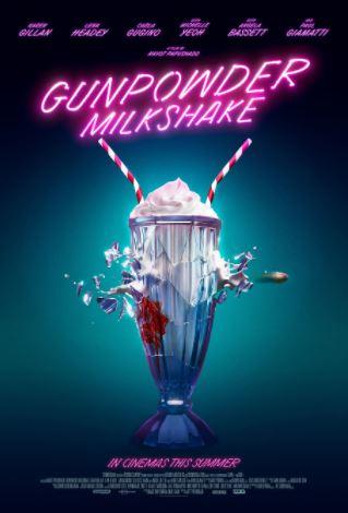 Gunpowder Milkshake (2021, dir. NavotPapushado)