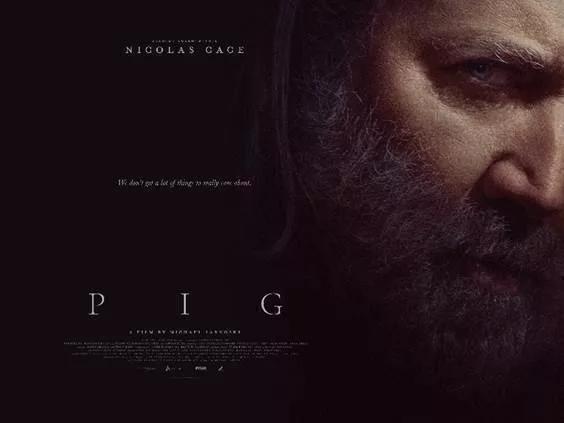 Pig (2021, dir. MichaelSarnoski)