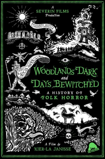 Woodlands Dark and Days Bewitched: A History of Folk Horror (2021, dir. Kier-LaJanisse)